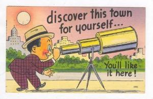 Man looks through telescope, Discover this town yourself!, 30-40s