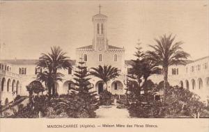 Algeria Maison-Carree Maison Mere des Peres Blancs