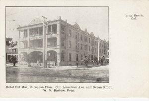 LONG BEACH , Ca, 1901-07 ; Hotel Del Mar