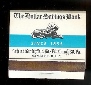 DOLLAR SAVINGS BANK 1950's Full Unstruck Matchbook