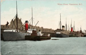 Water Front Vancouver BC Boats Ships c1909 Postcard F66