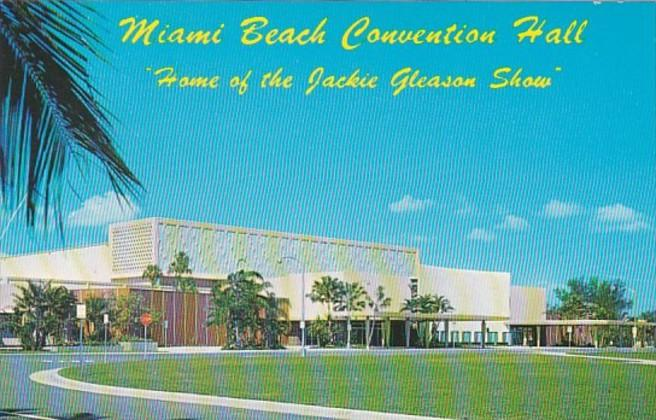 Florida Miami Beach Convention Hall Home Of The Jackie Gleason