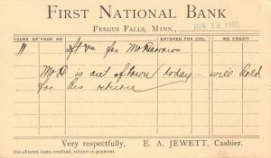 Fergus Falls MN~First National Bank~EA Jewett Cashier~Hancock MI~1902 Postal