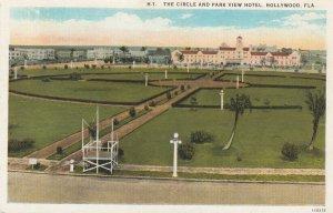 HOLLYWOOD , Florida , 1910s ; Circle & Park View Hotel