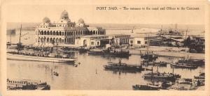 Egypt Port Said - Entrance to the canal and Offices to the Company, ships