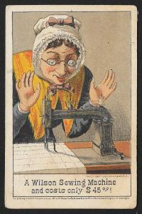 VICTORIAN TRADE CARD Wilson Sewing Machine Old Lady Sewing c1871