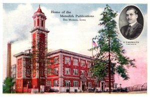 Iowa  Des Moines Home of the Meredith Publications , E. T. Meredith publisher