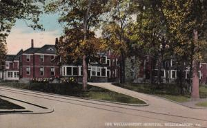 WILLIAMSPORT, Pennsylvania, PU-1915; The Williamsport Hospital