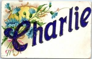 Large Letter Name Greetings Postcard CHARLIE Pink Flowers Glitter 1910s Cancel