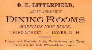 O. E. Littlefield, Ladies' & Gents' Dining Rooms, Dover, NH. 1888  (4 X 2.25)