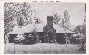 Wisconsin Osseo Cabin In The Pines 1952