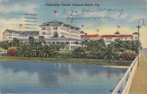 Fellowship Center Ormond Beach FL Retired Christians 1953 Linen Postcard