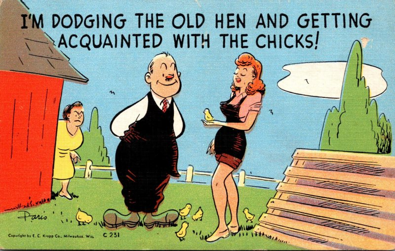 Humour Sexy Woman Talking To Man I'm Dodging The OIld Hen and Getting Ac...