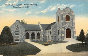 Manchester New Hampshire~Pine Grove Cemetery~Ursula Chapel~c1910 Postcard