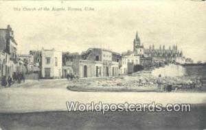 Havana Republic of Cuba Church of the Angels  Church of the Angels