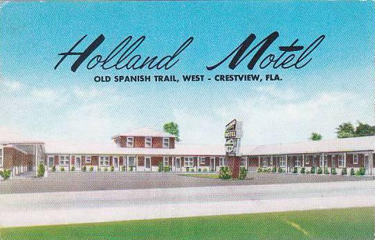 florida crestview holland motel old spanish trail. Black Bedroom Furniture Sets. Home Design Ideas