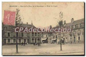 Postcard Old Mamers Top Of The Place Of The Republic Htel swan