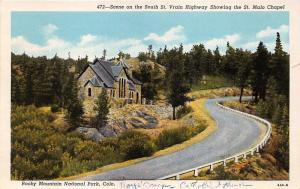 Rocky Mountain National Park Colorado~South Street Vrain Hwy~St Malo Chapel~'20s