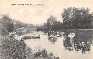 Walton NY Come Canoing With Me on the Delaware River~Rowboats Welcome, Too c1910