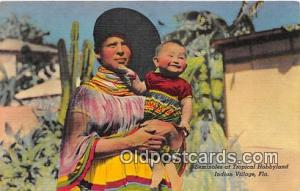Seminole Indians Postcard Indian Village, FL, USA Seminoles, Tropical Hobbyland