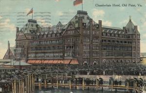 OLD POINT , Virginia , PU-1910 ;  Chamberlain Hotel
