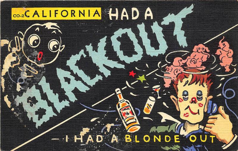 California co-2 Had A Blackout I had a Blonde Out Postcard