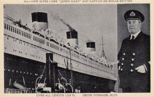 New Super-Liner QUEEN MARY & Captain Sir Edgar Britten , 1940-50s