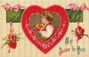 VALENTINE'S DAY, 1900-10s; My Love to You, Boy with flowers inside a heart