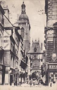 ROUEN, Seine Maritime, France, PU-1926; Rue De La Grosse-Horloge