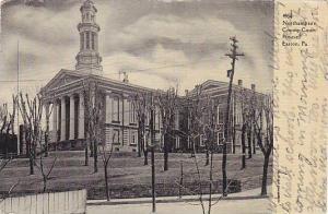 Exterior, Northampton, County Court House, Easton, Pennsylvania, PU_1908