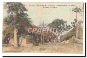 West Africa (Senegal) Old Postcard surroundings Dakar Village indigene
