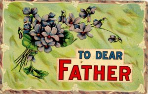 Greeting - To Dear Father    (embossed)