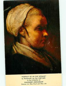 Portrait of Old Woman Rembrant Haussners Fine Restaurant Postcard # 6009