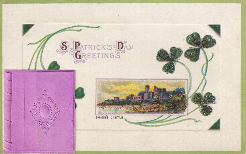 ST. PATRICK'S DAY, 1900-10s; Bi-fold, Greetings, Shane's Castle, Glitter Detail