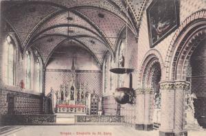 Interior, Chapelle Du St. Sang, BRUGES (West Flanders), Belgium, 1900-1910s