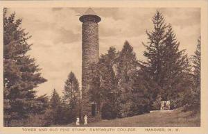 New Hampshire Hanover Tower And Old Pine Stump Dartmouth College Albertype