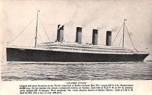Steamer Titanic Ship 1500 Lives Lost, Launched at Belfast Ireland May 1911 Un...