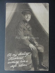 WW1 Soldier TO MY DARLING HUSBAND WISHING HIM SAFE RETURN c1917 by Solomon 247