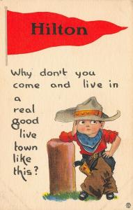 Why Don't You Come Lin In A Real Good Live Town Like Hilton NY Pennant 1913