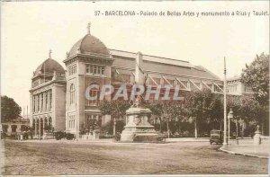 Old Postcard Barcelona - Palacio de Bellas Artes y monumento has Rius y Taulet