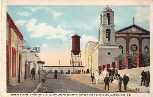 Juarez Chihuahua Mexico street scene Guadaloupe Church antique pc Z18516