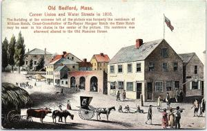 Postcard MA New Bedford Corner Union and Water Streets in 1810 Unposted H16