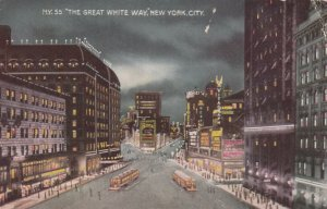 NEW YORK CITY, New York, 1917; The Great White Way, Trolleys