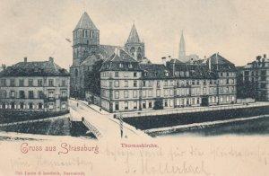 Gruss aus STRASSBURG , France [When Germany] , 1899 ; Thomaskirche