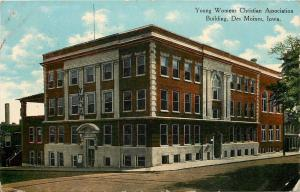 Des Moines Iowa~Young Womens Christian Association Building~YWCA~1910 Postcard