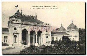 Old Postcard Besancon Bains Salins of Mouillere
