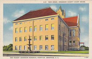 New Annex, Anderson County Court House and Robert Anderson Memorial Fountain,...