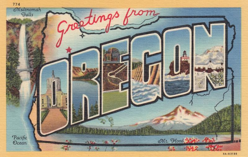 Large Letter Greetings ; OREGON , 30-40s