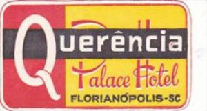 BRASIL FLORIANOPOLIS QUERENCIA PALACE HOTEL VINTAGE LUGGAGE LABEL