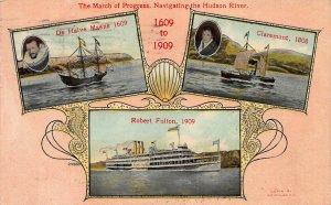 1909 Hudson-Fulton Expo, March of Progress, Navigating the Hudson River, N.Y.